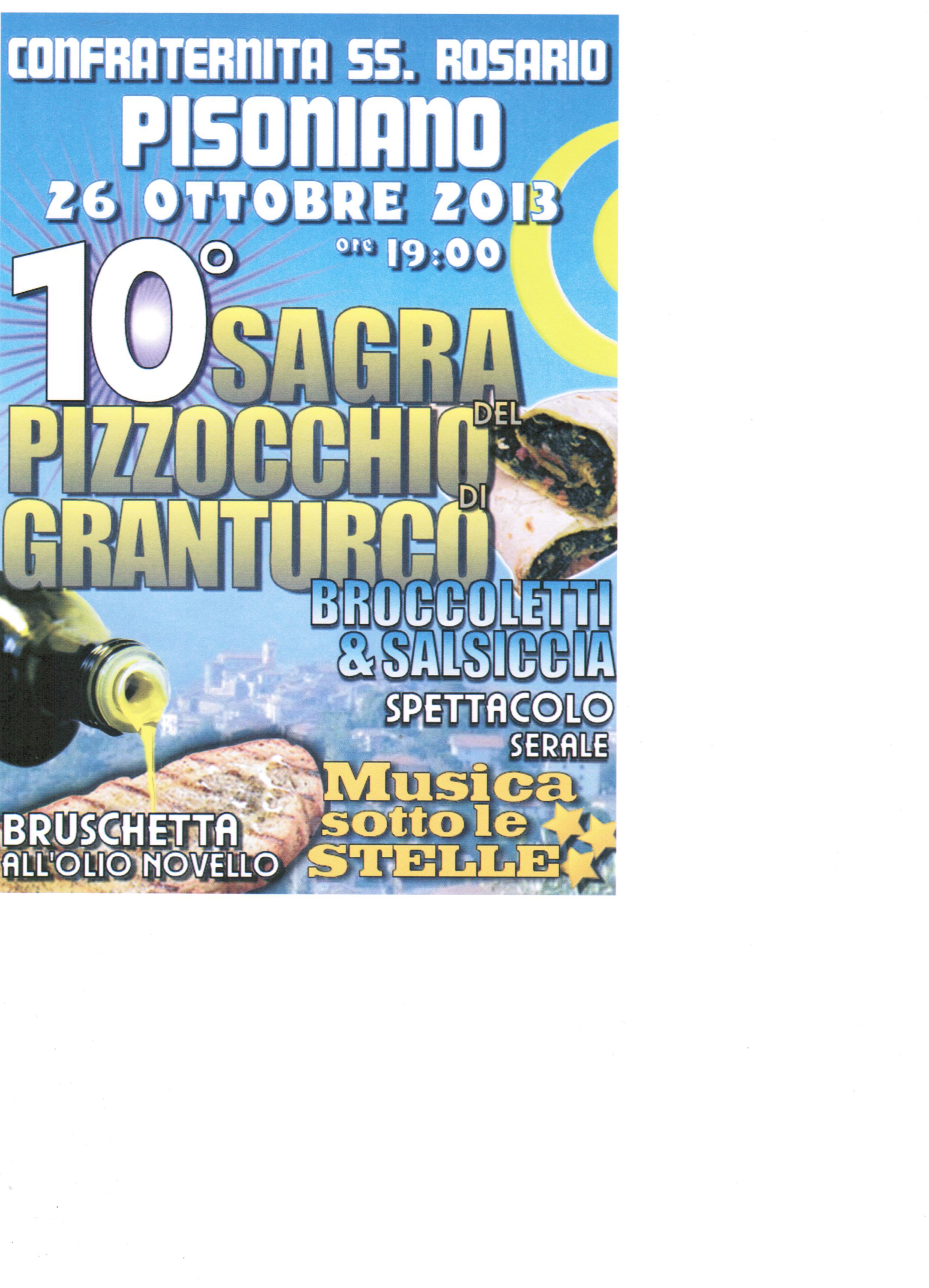 26 ottobre-Madonna del Rosario: X Sagra del pizzocchio di granoturco e della bruschetta all'olio d'oliva